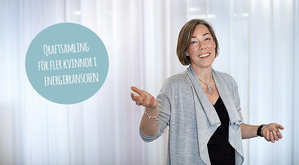 Pernilla Winnhed vd Energiföretagen Sverige. Qraftsamling ska ge fler kvinnor till energibranschen.